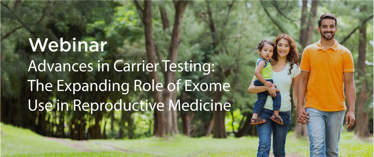 Webinar: Exome Use In Carrier Testing